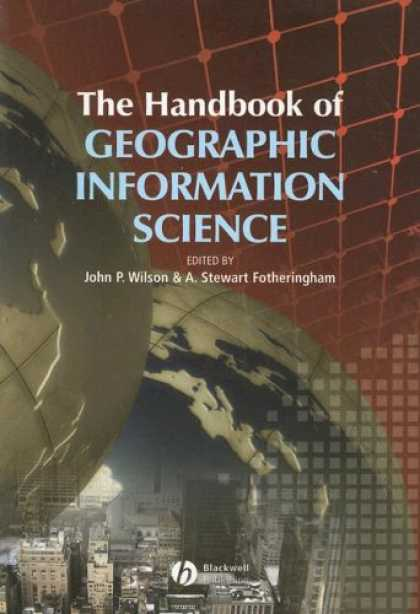 Science Books - The Handbook of Geographic Information Science (Blackwell Companions to Geograph