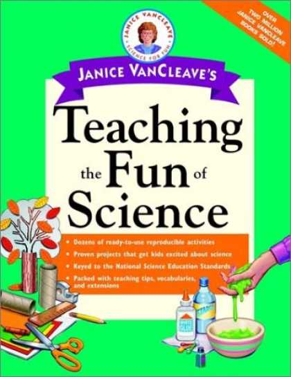 Science Books - Janice VanCleave's Teaching the Fun of Science (Vancleave, Janice Pratt. Janice