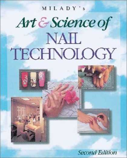 Science Books - Milady's Art and Science of Nail Technology