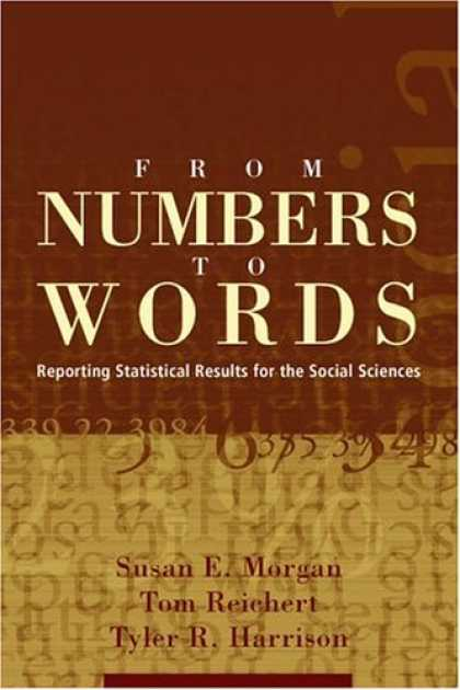 Science Books - From Numbers to Words: Reporting Statistical Results for the Social Sciences
