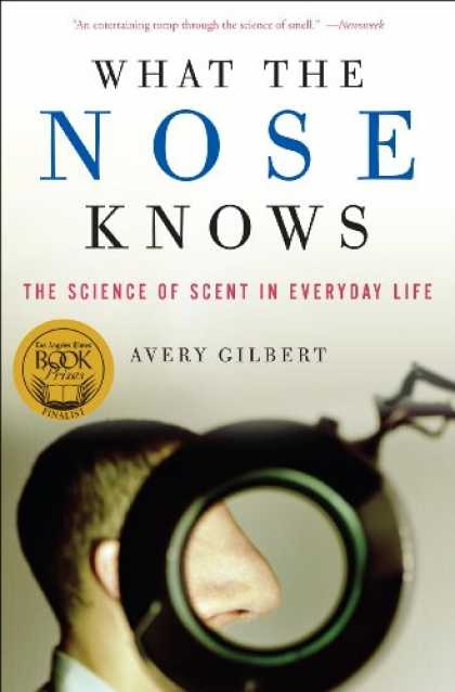 Science Books - What the Nose Knows: The Science of Scent in Everyday Life