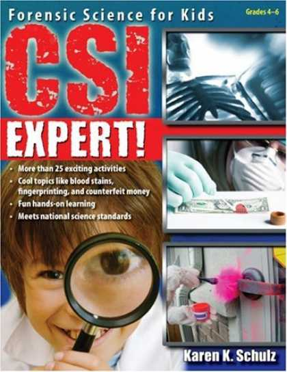 Science Books - CSI Expert!: Forensic Science for Kids