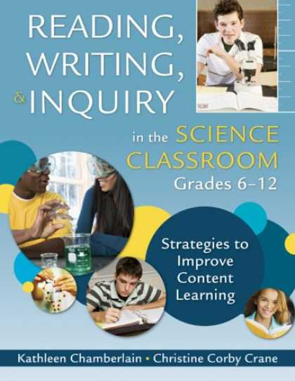 Science Books - Reading, Writing, and Inquiry in the Science Classroom, Grades 6-12: Strategies