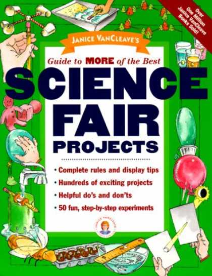 Science Books - Janice VanCleave's Guide to More of the Best Science Fair Projects