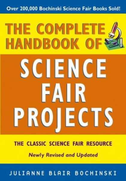 Science Books - The Complete Handbook of Science Fair Projects
