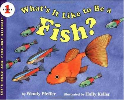 Science Books - What's It Like to Be a Fish? (Let's-Read-and-Find-Out Science 1)