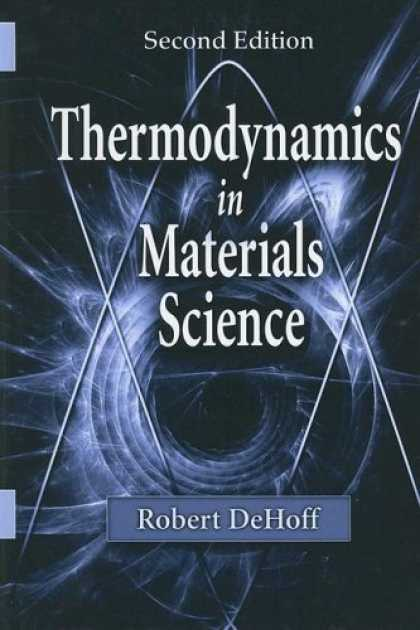 Science Books - Thermodynamics in Materials Science, Second Edition