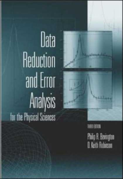 Science Books - Data Reduction and Error Analysis for the Physical Sciences