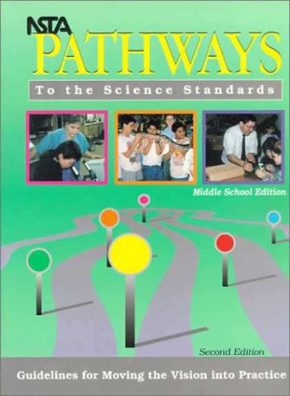 Science Books - NSTA Pathways to the Science Standards: Guidelines for Moving the Vision into Pr