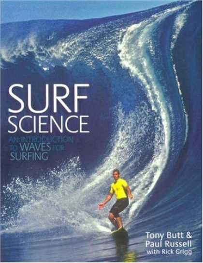 Science Books - Surf Science: An Introduction To Waves For Surfing