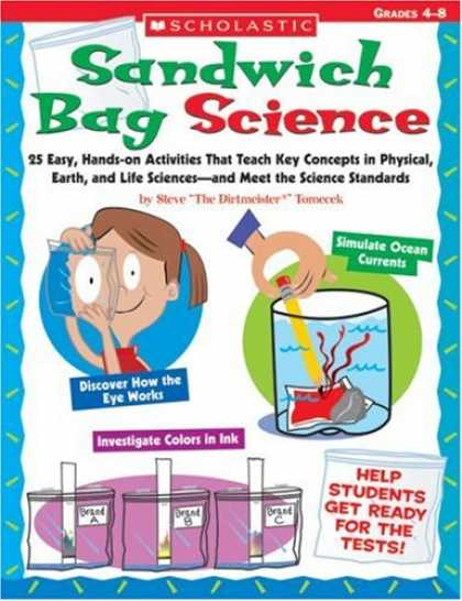 Science Books - Sandwich Bag Science: 25 Easy, Hands-on Activities That Teach Key Concepts in Ph
