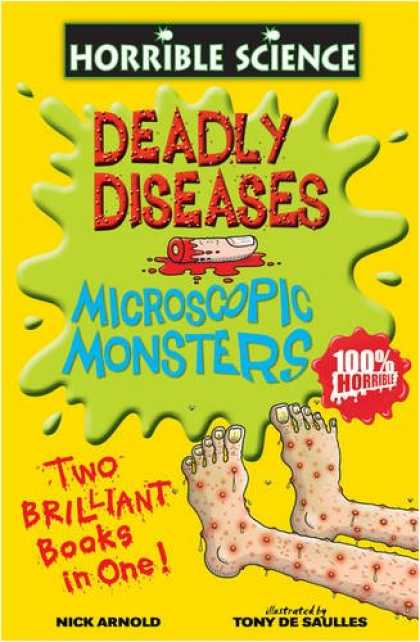 Science Books - Deadly Diseases: AND Microscopic Monsters (Horrible Science)