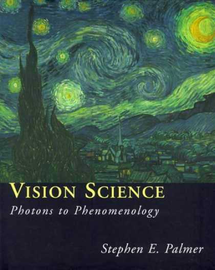 Science Books - Vision Science: Photons to Phenomenology