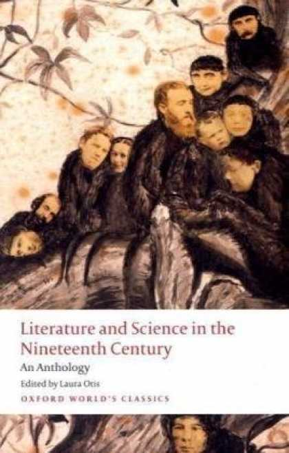 Science Books - Literature and Science in the Nineteenth Century: An Anthology (Oxford World's C