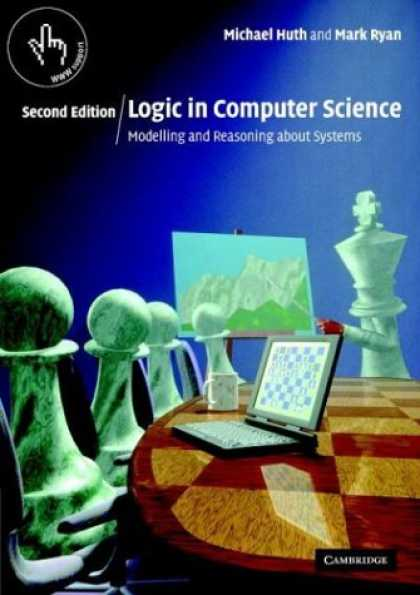 Science Books - Logic in Computer Science: Modelling and Reasoning about Systems