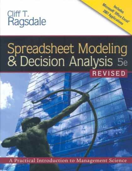 Science Books - Spreadsheet Modeling & Decision Analysis: A Practical Introduction to Management