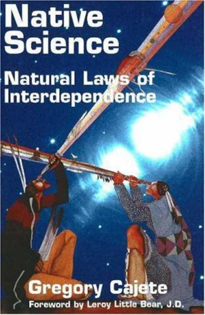 Science Books - Native Science: Natural Laws of Interdependence