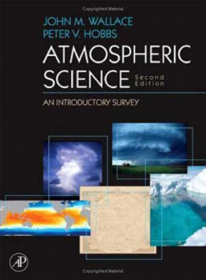 Science Books - Atmospheric Science, Volume 92, Second Edition: An Introductory Survey (Internat