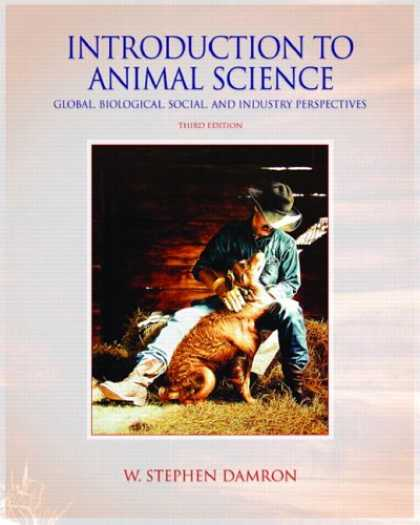 Science Books - Introduction to Animal Science: Global, Biological, Social and Industry Perspect