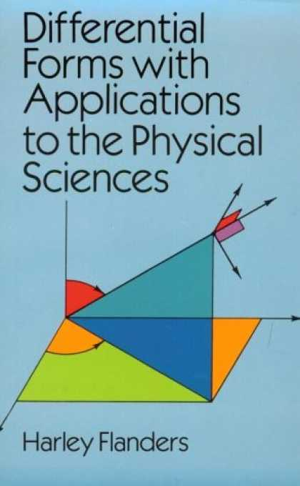 Science Books - Differential Forms with Applications to the Physical Sciences