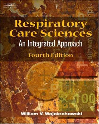Science Books - Respiratory Care Sciences: An Integrated Approach