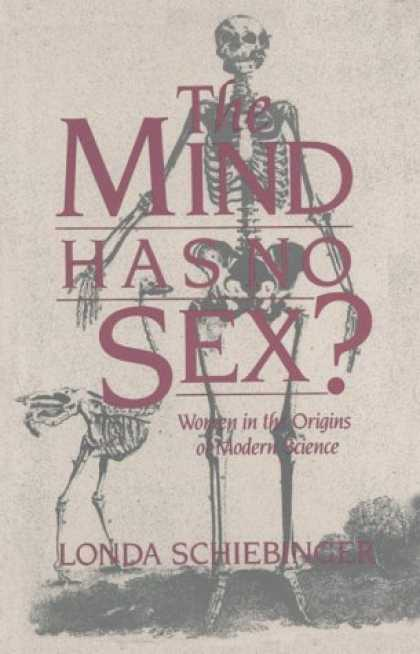 Science Books - The Mind Has No Sex?: Women in the Origins of Modern Science
