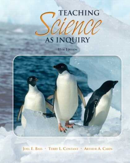 Science Books - Teaching Science as Inquiry (with MyEducationLab) (11th Edition) (MyEducationLab