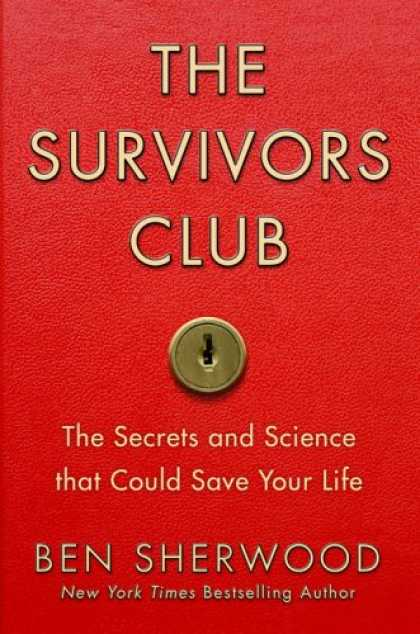 Science Books - The Survivors Club: The Secrets and Science that Could Save Your Life