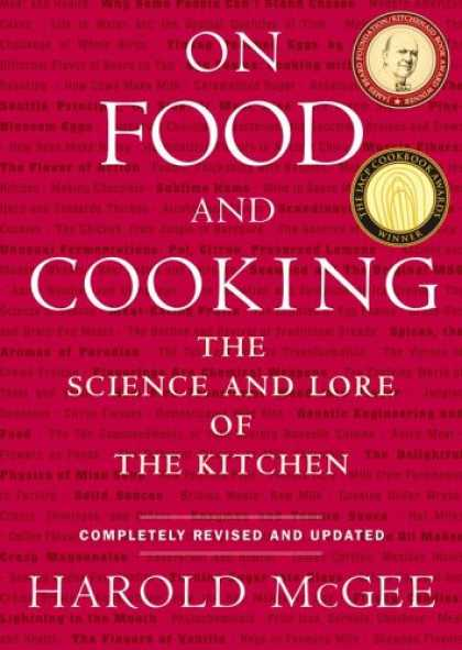 Science Books - On Food and Cooking: The Science and Lore of the Kitchen