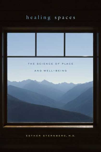 Science Books - Healing Spaces: The Science of Place and Well-Being