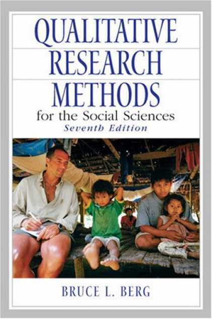 Science Books - Qualitative Research Methods for the Social Sciences (7th Edition) (MySearchLab