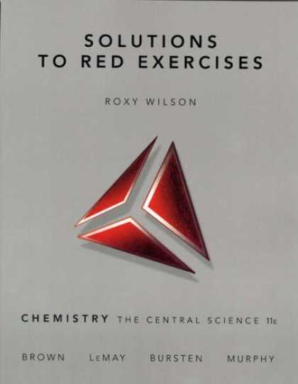 Science Books - Solutions to Red Exercises for Chemistry: The Central Science