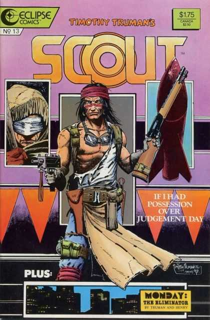 Scout 13 - Eclipse Comics - Timothy Truman - Gun - The Eliminator - If I Had Possession Over Judgement Day - Timothy Truman