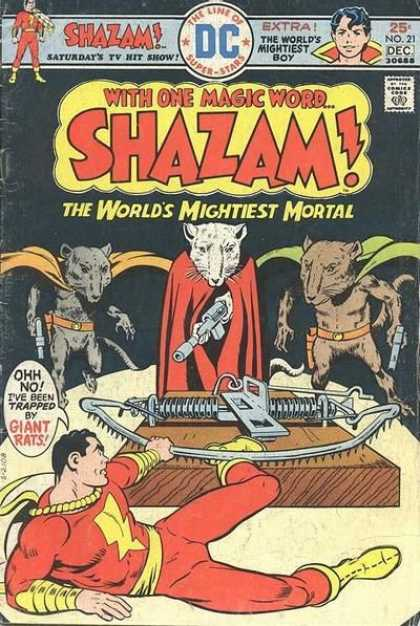 Shazam 21 - The Worlds Mightiest Mortal - The Worlds Mightiest Boy - Giant Rats - Mousetrap - No 21