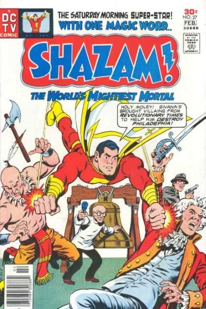 Shazam 27 - The Worlds Mightiest Mortal - No 27 - Revolutionary Times - Sivana - Liberty Bell