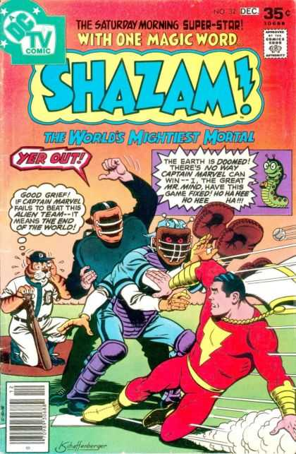 Shazam 32 - The Saturday Morning Super-star - With One Magic Word - The Worlds Mightiest Mortal - Yer Out - The Earth Is Doomed