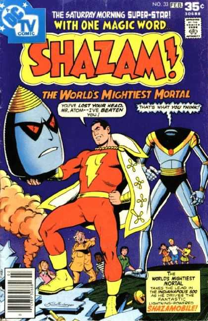 Shazam 33 - With One Magic Word - The Worlds Mightiest Mortal - Mr Atom - The Saturday Morning Super-star - No 33