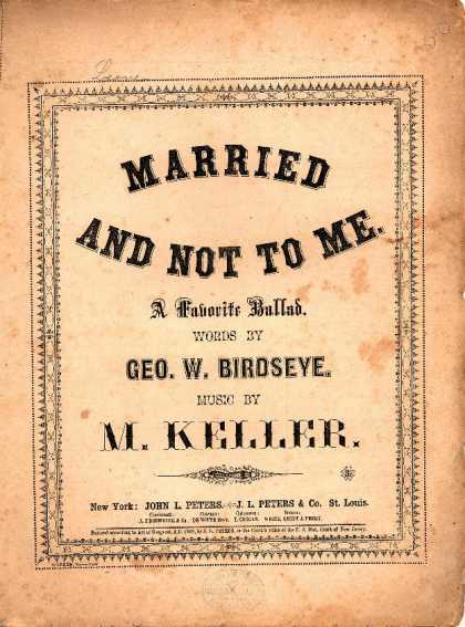 Sheet Music - Married and not to me
