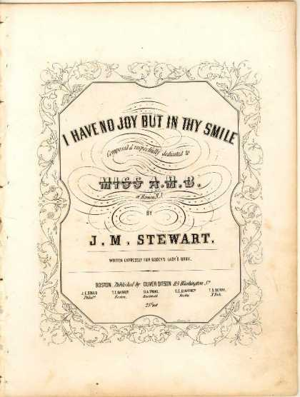 Sheet Music - I have no joy but in thy smile; Written expressly for Godey's lady's book
