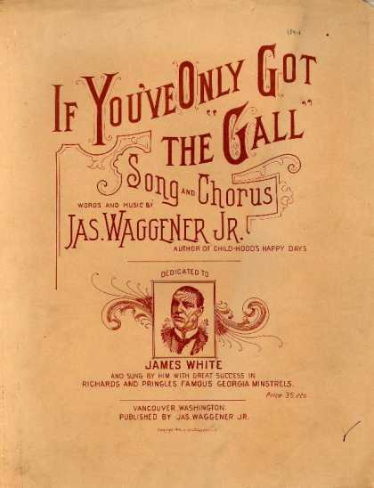 "Sheet Music - If you've only got the ""gall"""