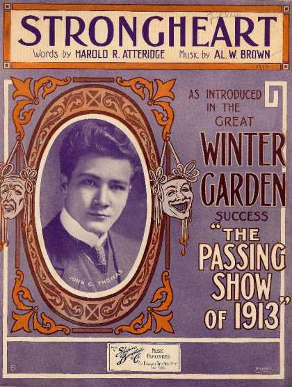 "Sheet Music - Strongheart; Winter Garden success ""The Passing show of 1913""; Indian song"