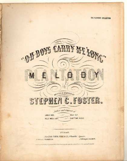 Sheet Music - Oh boys, carry me 'long; Plantation melody