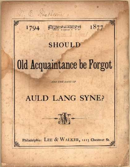 Sheet Music - Should old acquaintance be forgot and the days of auld lang syne?