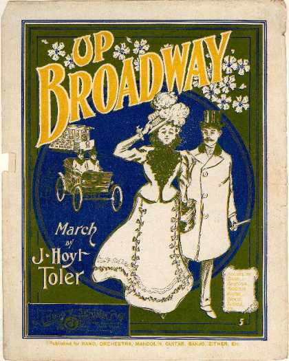 Sheet Music - Up Broadway