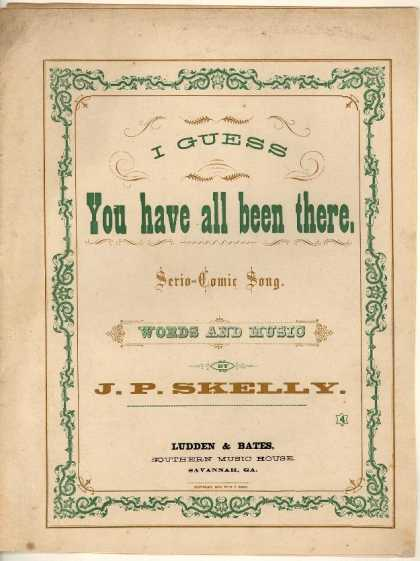 Sheet Music - I guess you have all been there; Serio-comic song
