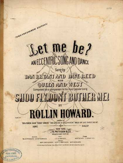 Sheet Music - Let me be?; Eccentric song and dance; Shoo fly, don't bother me (companion to)