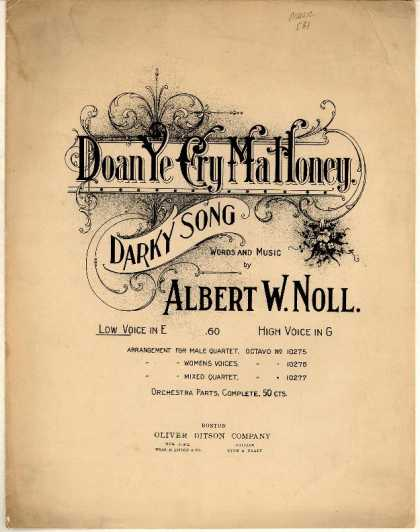 Sheet Music - Doan ye cry ma honey; Darkey song