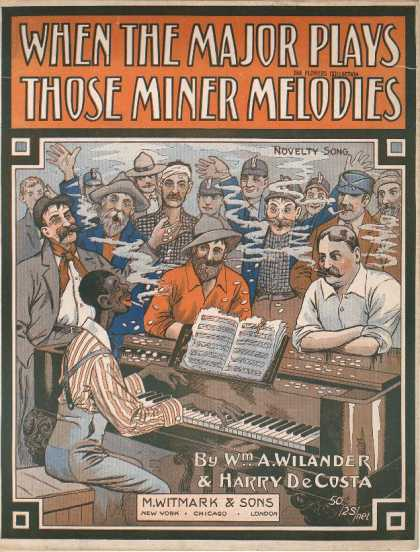 Sheet Music - When the Major plays those miner melodies