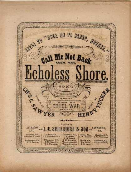 Sheet Music - Call me not back from the echoless shore; Reply to Rock me to sleep, Mother