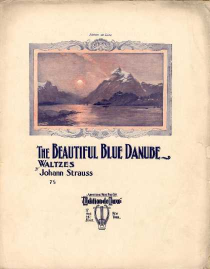Sheet Music - Beautiful blue Danube waltzes; Op. 314